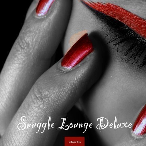 Snuggle Lounge Deluxe Vol.5 (2013)