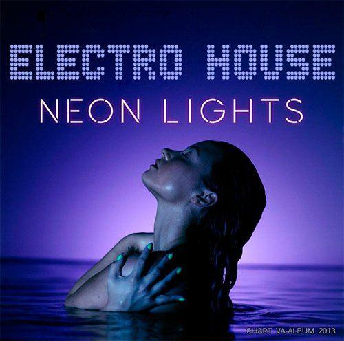VA - Electro House Neon Lights (2013)