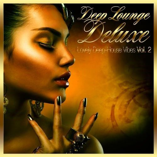 Deep Lounge Deluxe - Lovely Deep-House Vibes, Vol. 2 (2013)