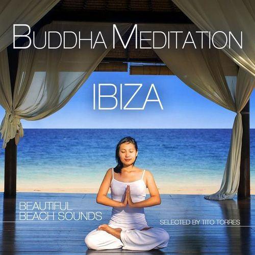 Buddha Meditation Ibiza. Beautiful Beach Sounds (2014)