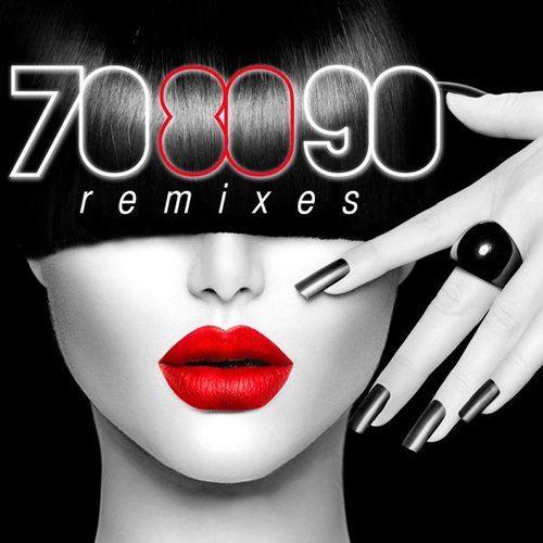 70 80 90 Remixes (2014)