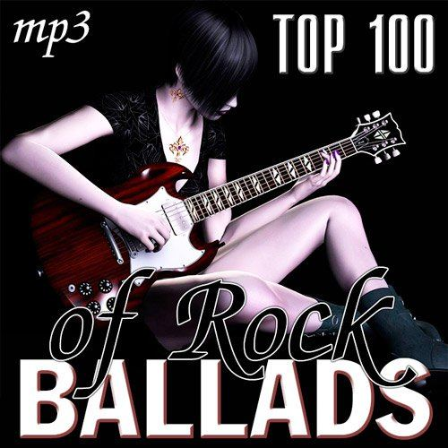 Top 100 of Rock Ballads (2014)