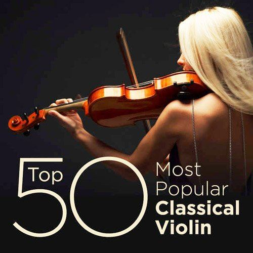 Top 50 Most Popular Classical Violin (2014)