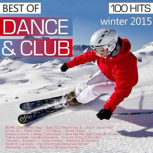 Best Of Winter 2015 Dance Club (2015)