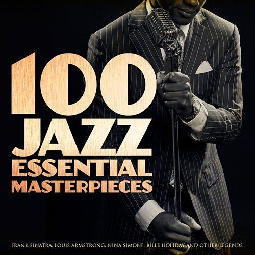100 Jazz Essential Masterpieces (2015)