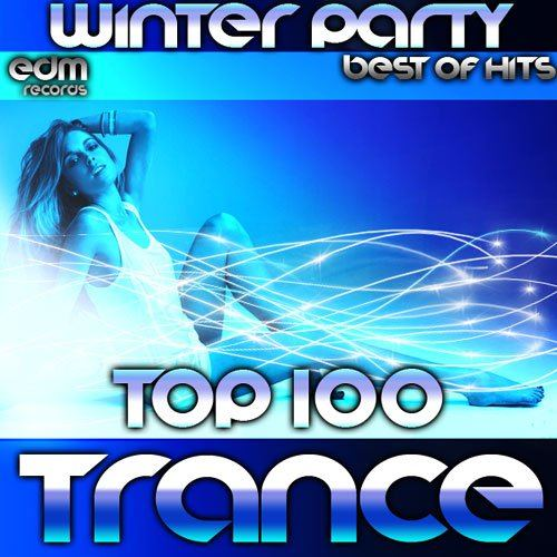 Winter Party. Top 100 Trance (2015)