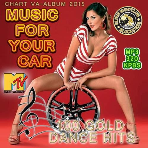 Music For Your Car: 100 Dance Hit (2015)