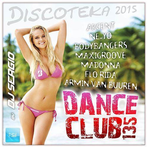 Дискотека 2015 Dance Club Vol. 135 (2015)