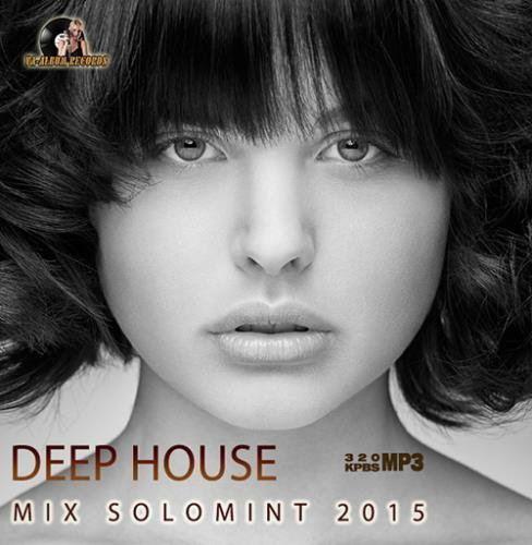Deep House Mix Solomint (2015)