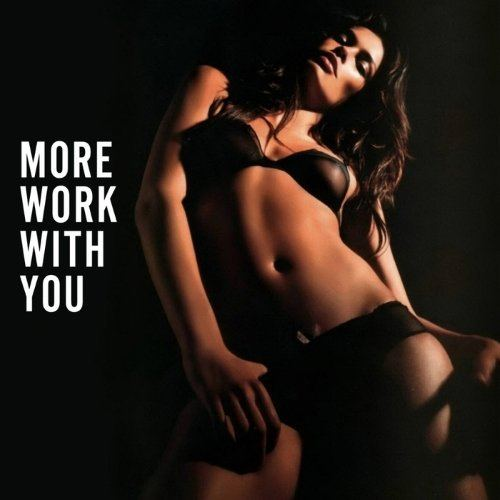 More Work With You (2015)