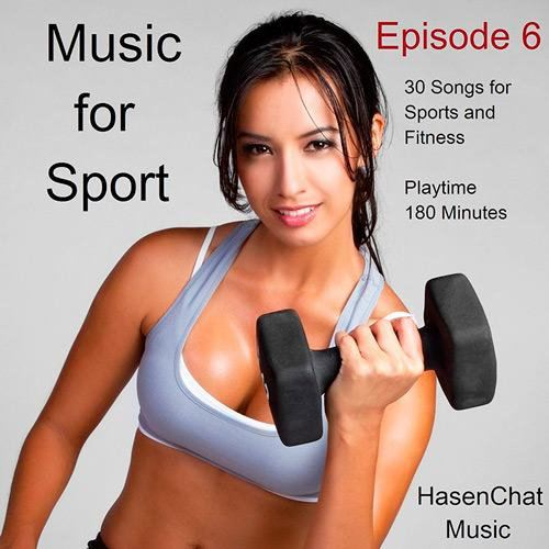Hasenchat Music - Music for Sport (Episode 6) (2015)