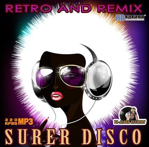 Super Disco Retro And Remix (2015)
