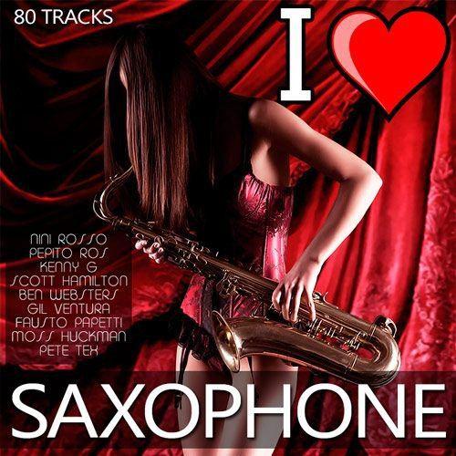 I Love Saxophone (2015)
