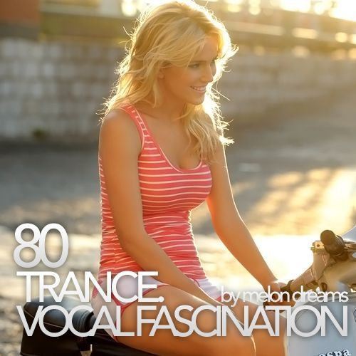 Trance. Vocal Fascination 80 (2015)