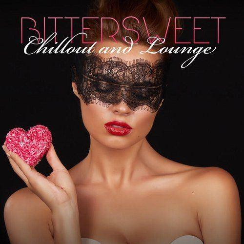 Bittersweet Chillout and Lounge (2015)