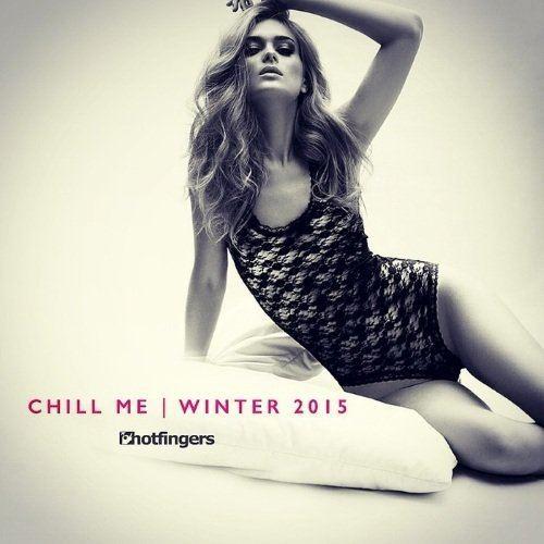Chill Me Winter 2015 (2015)
