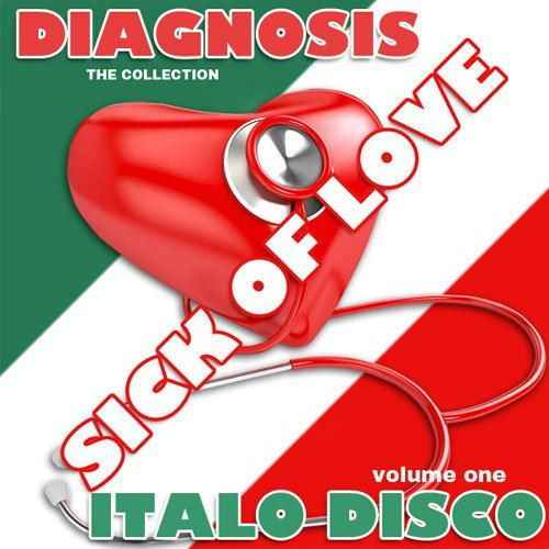 Diagnosis - Sick of Love Italo Disco (2015)
