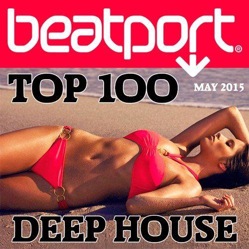 Beatport Deep House Top 100 May 2015 (2015)
