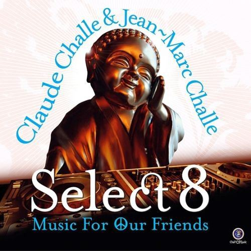 Select 8 Music For Our Friends (2015)