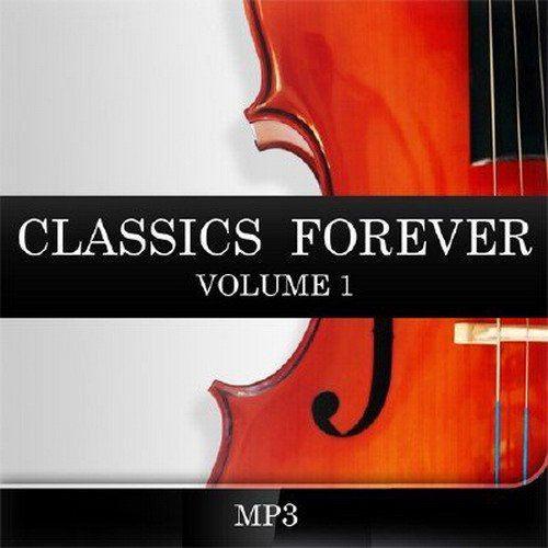 Classics Forever. Volume 1 (2015)