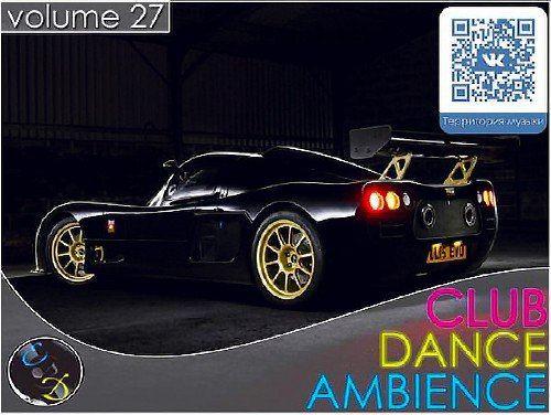 Club Dance Ambience vol.27 (2015)