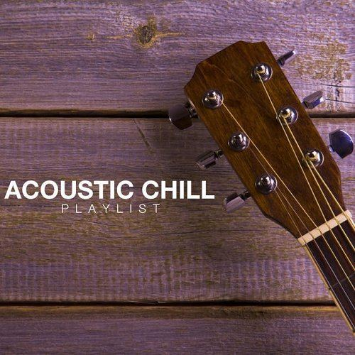 Acoustic Chill Playlist (2015)