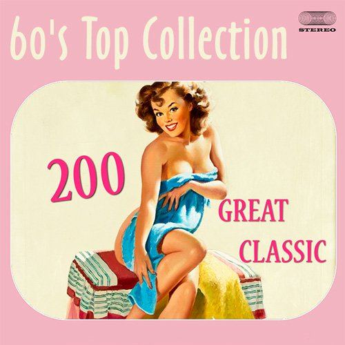200 Great Classic (60's Top Collection) (2015)