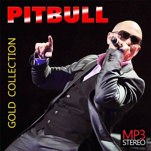 Pitbull - Gold Collection (2015)