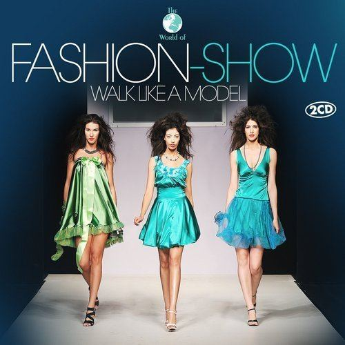 The World Of Fashion Show Walk Like A Model (2015)