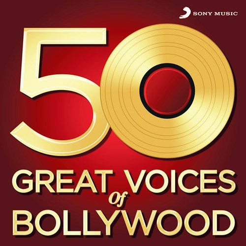 50 Great Voices of Bollywood (2015)