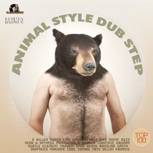 Animal Style Dub Step (2015)