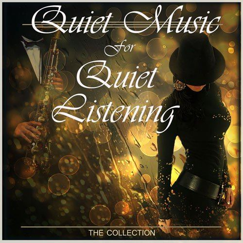 Quiet Music For Quiet Listening (2015)