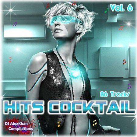 Hits Cocktail Vol. 6 - DJ AlexKhan Compilations (2015)