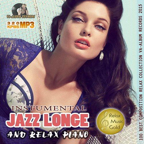 Jazz Longe And Relax Piano (2015)
