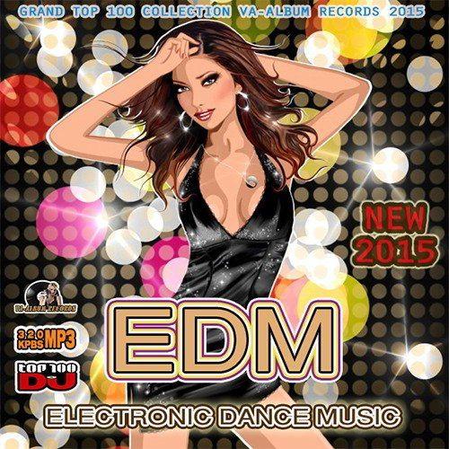 New Electro Dance Music (2015)