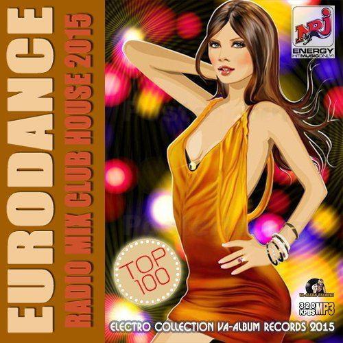 Eurodance Radio Mix Club House (2015)