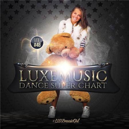 LUXEmusic - Dance Super Chart Vol.48 (2015)