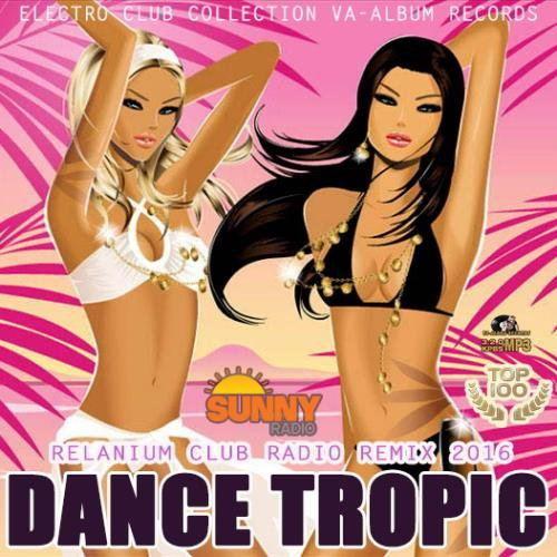 Dance Tropic (2016)