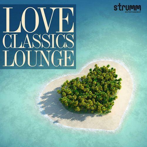 Love Classics Lounge (2016)