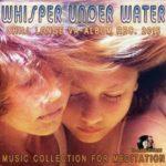 Whisper Under Water (2015)