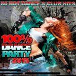100% Dance Party 2015 (2015)