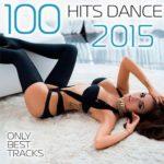 100 Hits Dance 2015 (2015)