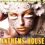 Anthems House: Master Mix Edition (2015)