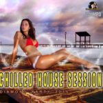 Chilled House Session (2015)