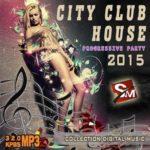 City Club House: Progressive Party (2015)