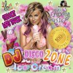 DJ Disco Zone Ice Cream (2015)