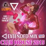 Extendet Mix Club House (2015)