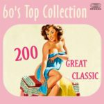 200 Great Classic (60\'s Top Collection) (2015)