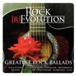 Rock [R]Evolution — Greatest Rock Ballads (2014)