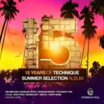 15 Years Of Technique Summer Selection (2015)